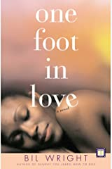 One Foot in Love: A Novel Kindle Edition