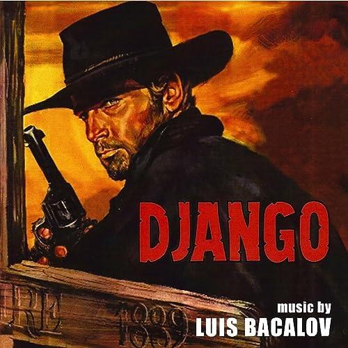 Django (Original Motion Picture Soundtrack) von Luis Bacalov bei Amazon  Music - Amazon.de