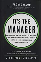 It's the Manager: Gallup finds the quality of managers and team leaders is the single biggest factor in your organization's long-term success. Book PDF