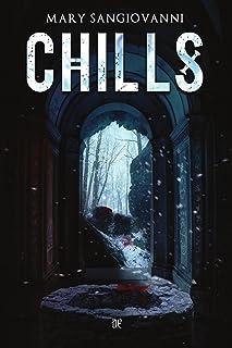 Chills (versione italiana) (Italian Edition)