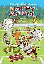 Happy Fútbol: La pandilla del gato (Spanish Edition)