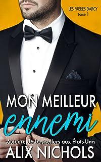 Mon meilleur ennemi (Les frères Darcy t. 1) (French Edition)