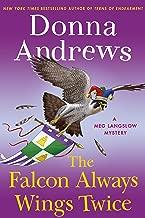 The Falcon Always Wings Twice: A Meg Langslow Mystery (Meg Langslow Mysteries)