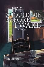 If I Should Die Before I Wake: A Novel