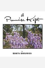 A Promise Kept Kindle Edition