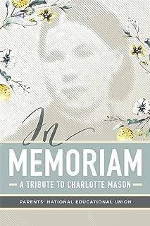 In Memoriam: A Tribute to Charlotte Mason