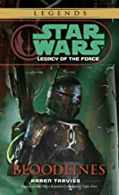 Bloodlines: Star Wars Legends (Legacy of the Force) (Star Wars: Legacy of the Force - Legends Book 2)