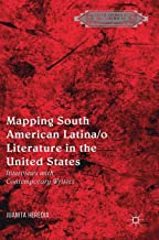 رسم أمريكا الجنوبية latina/O literature في الولايات المتحدة: interviews بأفكار معاصرة writers (literatures of the americas)