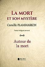 La mort et son mystère: Autour de la mort (French Edition)