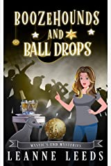 Boozehounds and Ball Drops (Mystic's End Mysteries Book 6) (English Edition) Format Kindle