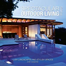 spectacular outdoor living texas