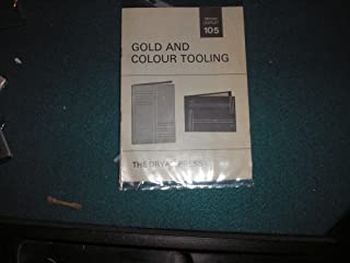 Gold And Colour Tooling Leaflet No. 105