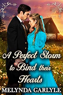 A Perfect Storm to Bind their Hearts: A Historical Western Romance Novel