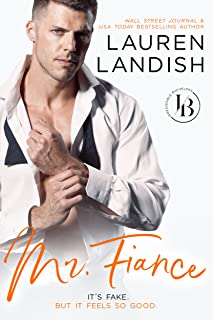 Mr. Fiancé: An Accidental Marriage Romance (Irresistible Bachelors Book 2)