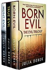 BORN EVIL - THE EVIL TRILOGY Kindle Edition
