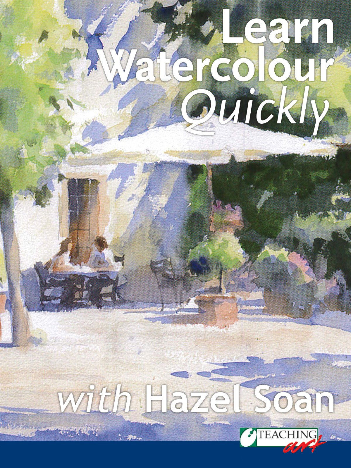 Learn Watercolour Quickly Hazel Soan