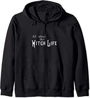 Funny All about that witch life Zip Hoodie
