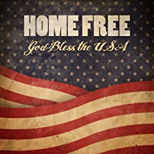 home free, god bless the usa