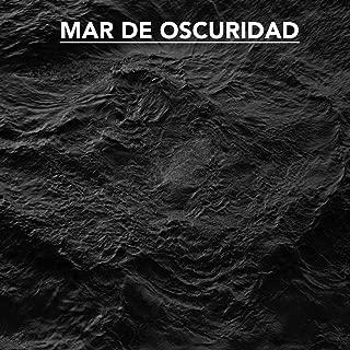 Mar De Obscuridad [Explicit]