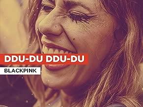 Ddu-Du Ddu-Du in the Style of BLACKPINK