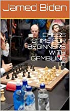 CHESS GAME FOR BEGINNERS WITH GAMBLING I.Q