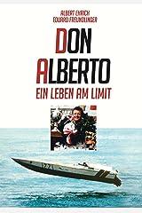 Don Alberto: Ein Leben am Limit (German Edition) Versión Kindle