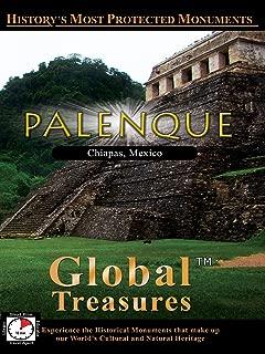 Global Treasures - Palenque - Mexico