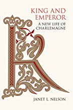 King and Emperor: A New Life of Charlemagne PDF