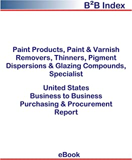 Paint Products, Paint & Varnish Removers, Thinners, Pigment Dispersions & Glazing Compounds, Specialist United States: Purchasing + Procurement Values in the United States