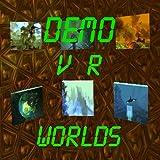VR Worlds Demo