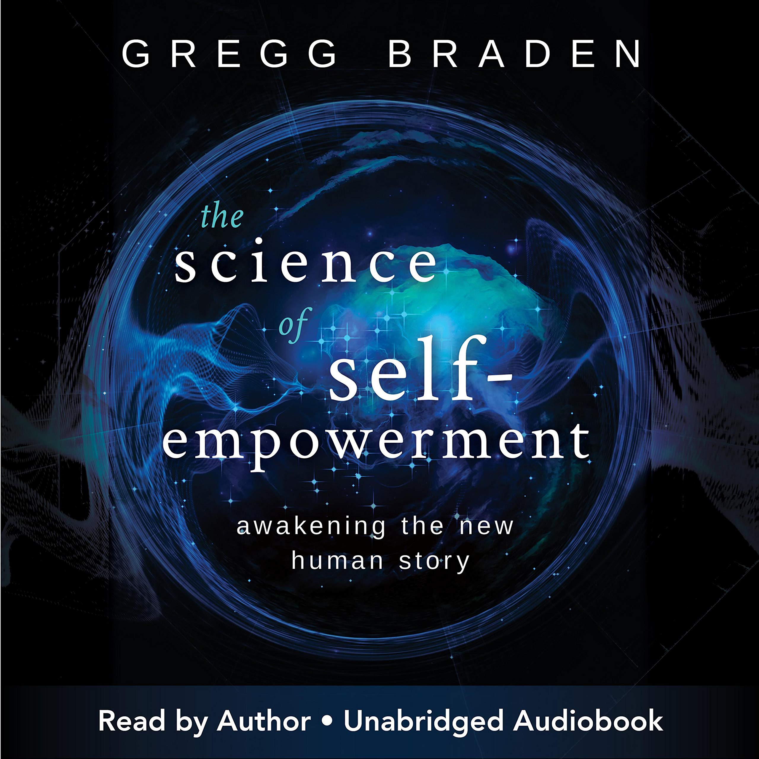 Download The Science Of Self-Empowerment: Awakening The New Human Story 