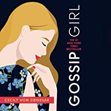 Gossip Girl: A Novel by Cecily von Ziegesar (The Gossip Girl Series) (The Gossip Girl Series, 1)