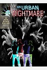 An Urban Nightmare Kindle Edition