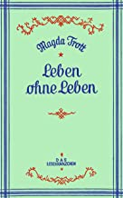 Leben ohne Leben (German Edition)