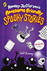 Rowley Jefferson's Awesome Friendly Spooky Stories (Rowley Jefferson's Journal) Kindle Edition