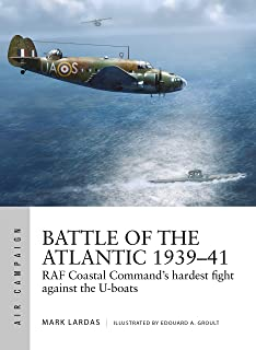 Battle of the Atlantic 1939–41: RAF Coastal Command's hardest fight against the U-boats: 15