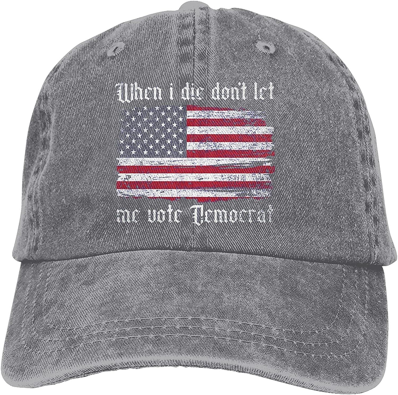 When I Die Don't Let Me Vote Democrat Hat Unisex Baseball Cap Adjustable Washable Cotton Hat Trucker Cap Dad Hat Gray