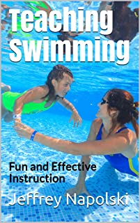 Teaching Swimming: Fun and Effective Instruction