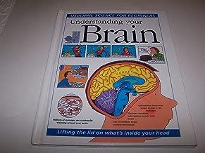 Understanding Your Brain (Science for Beginners Series)