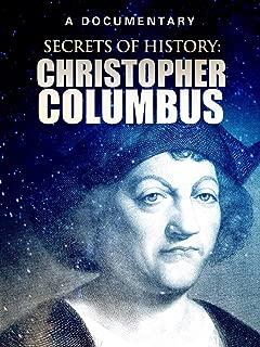 Secrets of History: Christopher Columbus