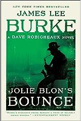 Jolie Blon's Bounce: A Novel (Dave Robicheaux Book 12) Kindle Edition