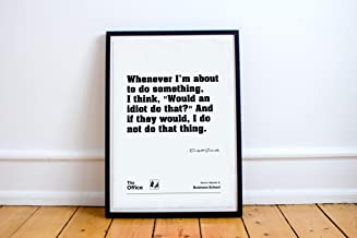 The Office Poster - Would an Idiot Do That? (Unframed)