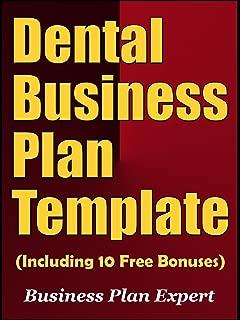 Dental Business Plan Template (Including 10 Free Bonuses)
