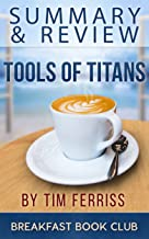 Summary & Review: Tim Ferriss's Tools of Titans