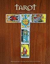Tarot: A Universal Language: A Glossary of The Tarot and Its Symbols