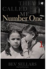 They Called Me Number One: Secrets and Survival at an Indian Residential School Kindle Edition