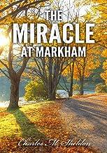 Charles Sheldon: The Miracle at Markham