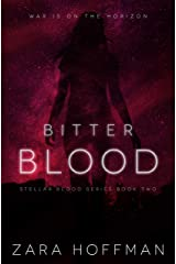 Bitter Blood (Stellar Blood Book 2) Kindle Edition