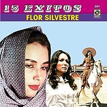 15 Grandes Exitos-Flor Silvestre