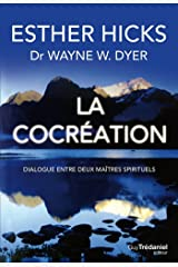 La cocréation : Dialogue entre deux maîtres spirituels Format Kindle